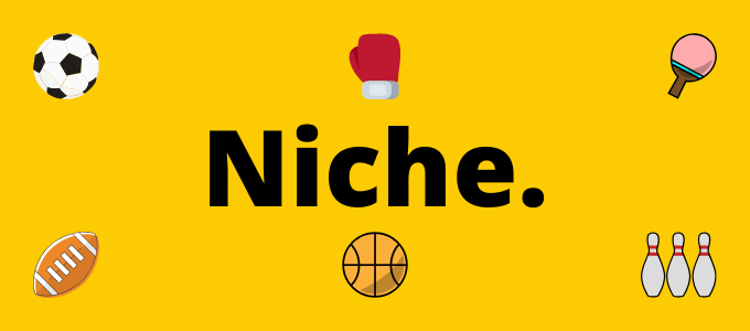 Picking a niche for your sports blog.