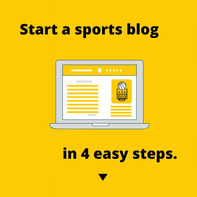 Start a sports blog in 4 easy steps.