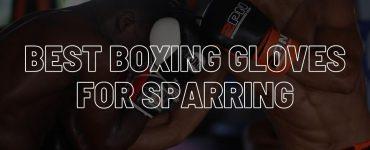 Best boxing gloves for sparring.