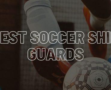 Best soccer shin guards.