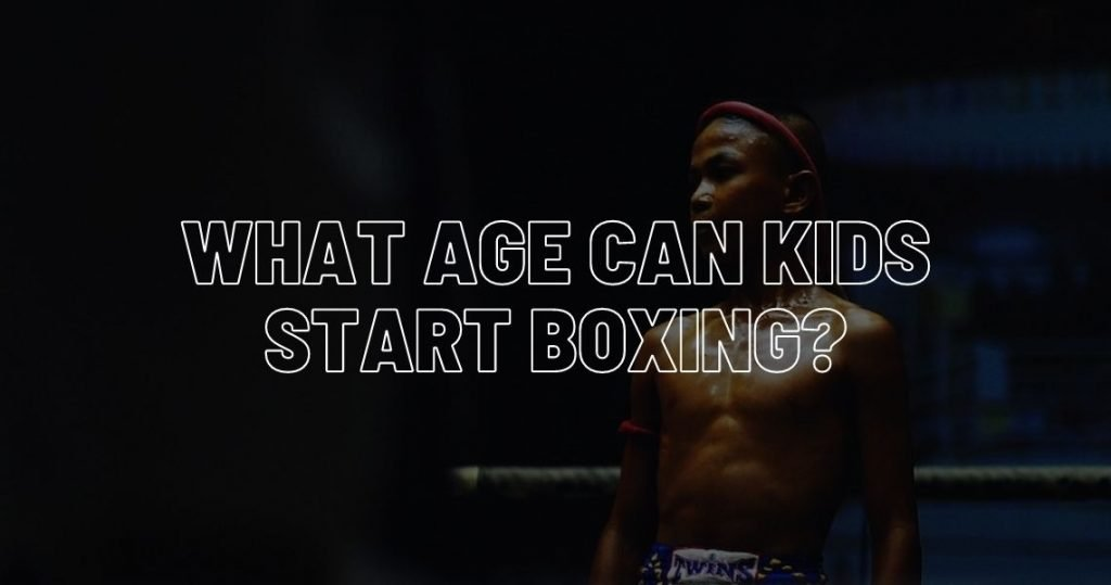 What age can kids starting box and how to teach them.